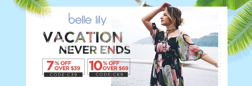vacation never ends 7% off over $39 and 10% off over $69